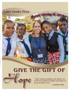 Hope GIVE THE GIFT OF. Lake Grove Pres