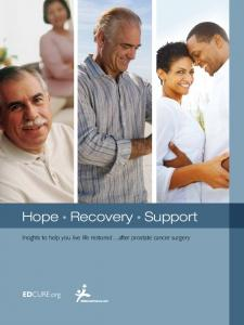 Hope Recovery Support. Insights to help you live life restored after prostate cancer surgery