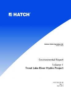 Horizon Hydro Operations Ltd. Toronto, Ontario. Environmental Report Volume 1 Trout Lake River Hydro Project