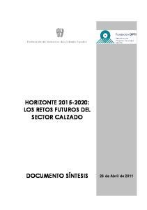 HORIZONTE : LOS RETOS FUTUROS DEL SECTOR CALZADO