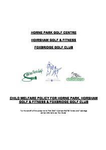 HORNE PARK GOLF CENTRE HOIRSHAM GOLF & FITNESS FOXBRIDGE GOLF CLUB