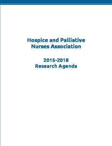Hospice and Palliative Nurses Association Research Agenda