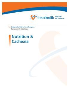 Hospice Palliative Care Program Symptom Guidelines. Nutrition & Cachexia