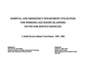 HOSPITAL AND EMERGENCY DEPARTMENT UTILIZATION FOR WORKING-AGE RHODE ISLANDERS ON FEE-FOR-SERVICE MEDICAID