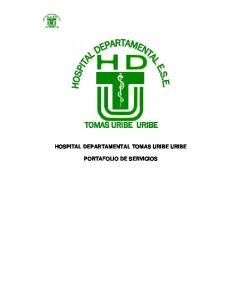HOSPITAL DEPARTAMENTAL TOMAS URIBE URIBE PORTAFOLIO DE SERVICIOS