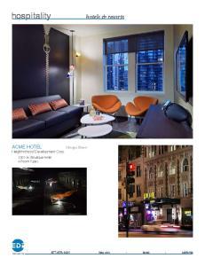 hospitality hotels & resorts ACME HOTEL International Chicago, Illinois Neighborhood Development Corp. 130 Key Boutique Hotel 4 Room Types
