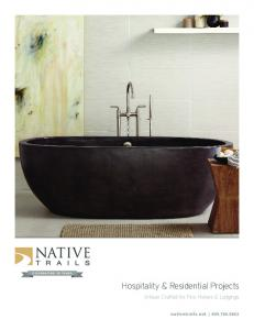 Hospitality & Residential Projects. Artisan Crafted for Fine Homes & Lodgings. nativetrails.net