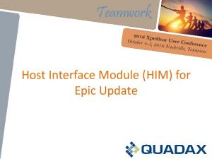 Host Interface Module (HIM) for Epic Update