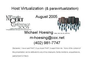 Host Virtualization (& paravirtualization)