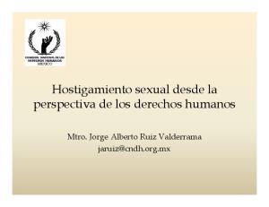 Hostigamiento sexual desde la perspectiva de los derechos humanos. Mtro. Jorge Alberto Ruiz Valderrama