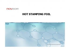 HOT STAMPING FOIL. The Lubrizol Corporation 2006, all rights reserved