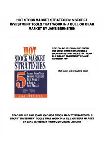 HOT STOCK MARKET STRATEGIES: 5 SECRET INVESTMENT TOOLS THAT WORK IN A BULL OR BEAR MARKET BY JAKE BERNSTEIN