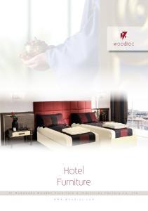 Hotel Furniture A l - M u w a k a b a W o o d e n F u r n i t u r e & I n d u s t r i e s F a c t o r y C o. L t d. w w w. w o o d r o c