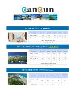 HOTEL ME CANCUN (primera) HOTEL PARADISUS CANCUN (primera) Credit Resort. HOTEL IBEROSTAR CANCUN (primera)