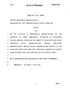 HOUSE BILL NO. HB0001. Sponsored by: Joint Appropriations Interim Committee A BILL. for. AN ACT relating to supplemental appropriations for the