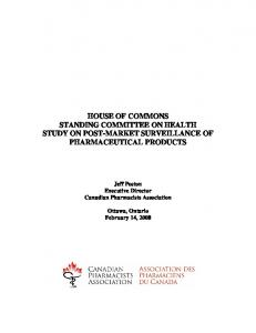 HOUSE OF COMMONS STANDING COMMITTEE ON HEALTH STUDY ON POST-MARKET SURVEILLANCE OF PHARMACEUTICAL PRODUCTS
