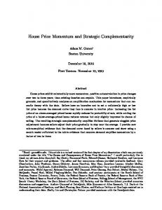 House Price Momentum and Strategic Complementarity