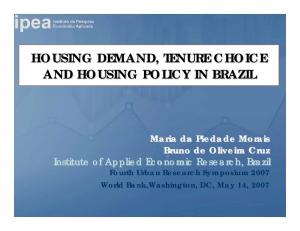 HOUSING DEMAND, TENURE CHOICE AND HOUSING POLICY IN BRAZIL