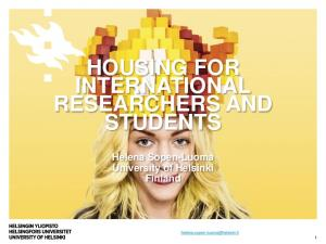 HOUSING FOR INTERNATIONAL RESEARCHERS AND STUDENTS