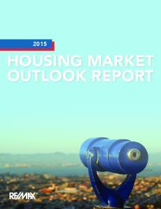 HOUSING MARKET OUTLOOK REPORT