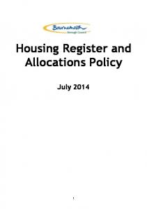 Housing Register and Allocations Policy. July 2014