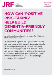 HOW CAN POSITIVE RISK-TAKING HELP BUILD DEMENTIA-FRIENDLY COMMUNITIES?
