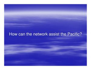 How can the network assist the Pacific?