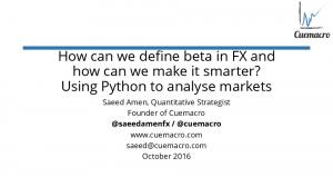 How can we define beta in FX and how can we make it smarter? Using Python to analyse markets