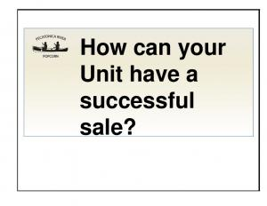 How can your Unit have a successful sale?