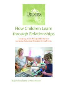 How Children Learn through Relationships