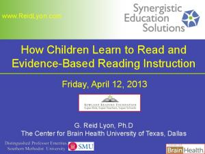 How Children Learn to Read and Evidence-Based Reading Instruction