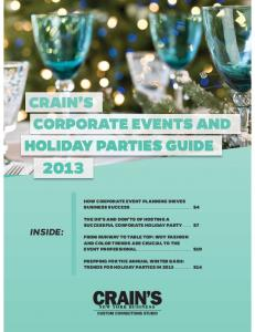 HOW CORPORATE EVENT PLANNING DRIVES BUSINESS SUCCESS... THE DO S AND DON TS OF HOSTING A SUCCESSFUL CORPORATE HOLIDAY PARTY