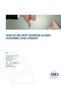 HOW DO WE BEST ADDRESS GLOBAL ECONOMIC CHALLENGES?