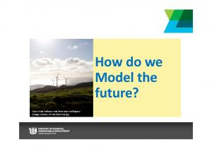 How do we Model the future?