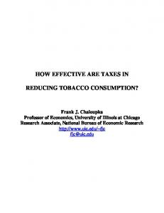 HOW EFFECTIVE ARE TAXES IN REDUCING TOBACCO CONSUMPTION?