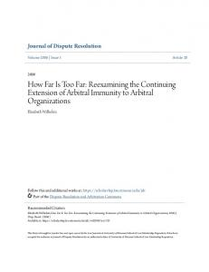 How Far Is Too Far: Reexamining the Continuing Extension of Arbitral Immunity to Arbitral Organizations