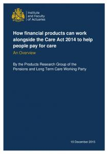 How financial products can work alongside the Care Act 2014 to help people pay for care