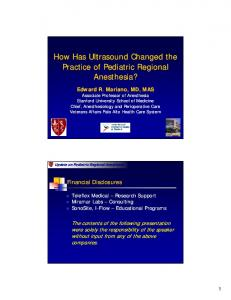 How Has Ultrasound Changed the Practice of Pediatric Regional Anesthesia? Update on Pediatric Regional Anesthesia