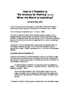 How is it Possible to Be Anxious for Nothing (Phil 4:6) When the World is Imploding?