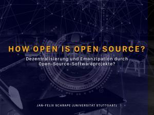 HOW OPEN IS OPEN SOURCE?