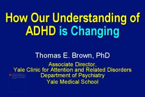 How Our Understanding of ADHD is Changing