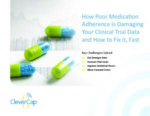 How Poor Medication Adherence is Damaging Your Clinical Trial Data and How to Fix it, Fast