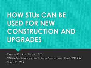 HOW STUs CAN BE USED FOR NEW CONSTRUCTION AND UPGRADES