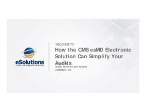 How the CMS esmd Electronic Solution Can Simplify Your Audits