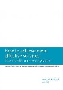 How to achieve more effective services: the evidence ecosystem