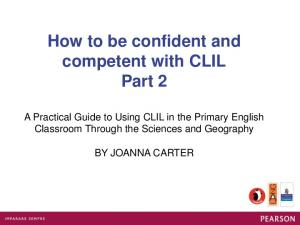 How to be confident and competent with CLIL Part 2