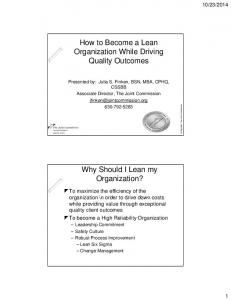 How to Become a Lean Organization While Driving Quality Outcomes. Why Should I Lean my Organization?