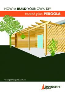 HOW to BUILD YOUR OWN DIY. treated pine PERGOLA