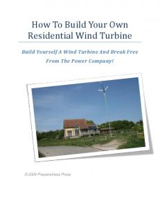 How To Build Your Own Residential Wind Turbine