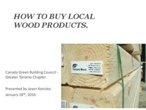 HOW TO BUY LOCAL WOOD PRODUCTS